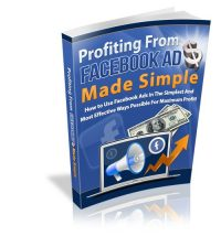 Profiting from Facebook Ads Made Simple